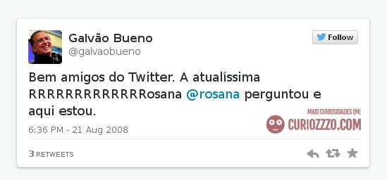 curiozzzo.com-celebridades-primeiros-tweets-galvao