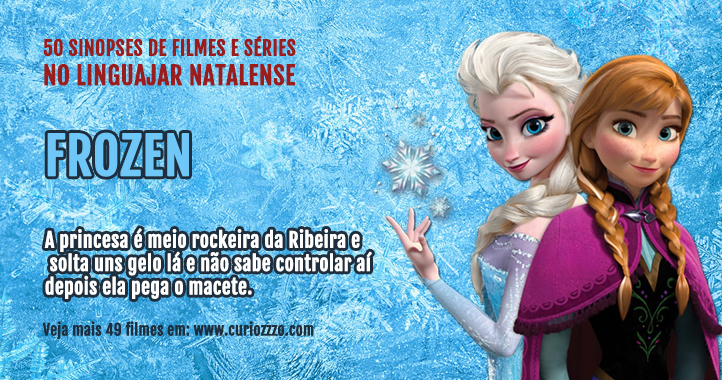 curiozzzo.com-filmes-series-linguajar-potiguar-natalense-frozen-thumb