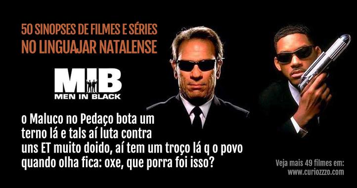 curiozzzo.com-filmes-series-linguajar-potiguar-natalense-mib-homens-de-preto-thumb