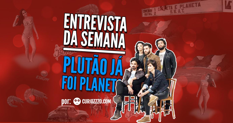 pagina-entrevista-da-semana-capa-plutao-ja-foi-planeta-capa